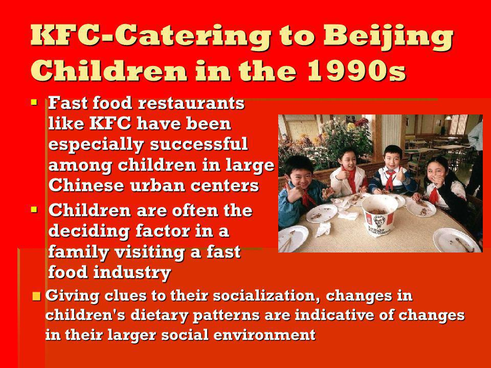 KFC-Catering to Beijing Children in the 1990s