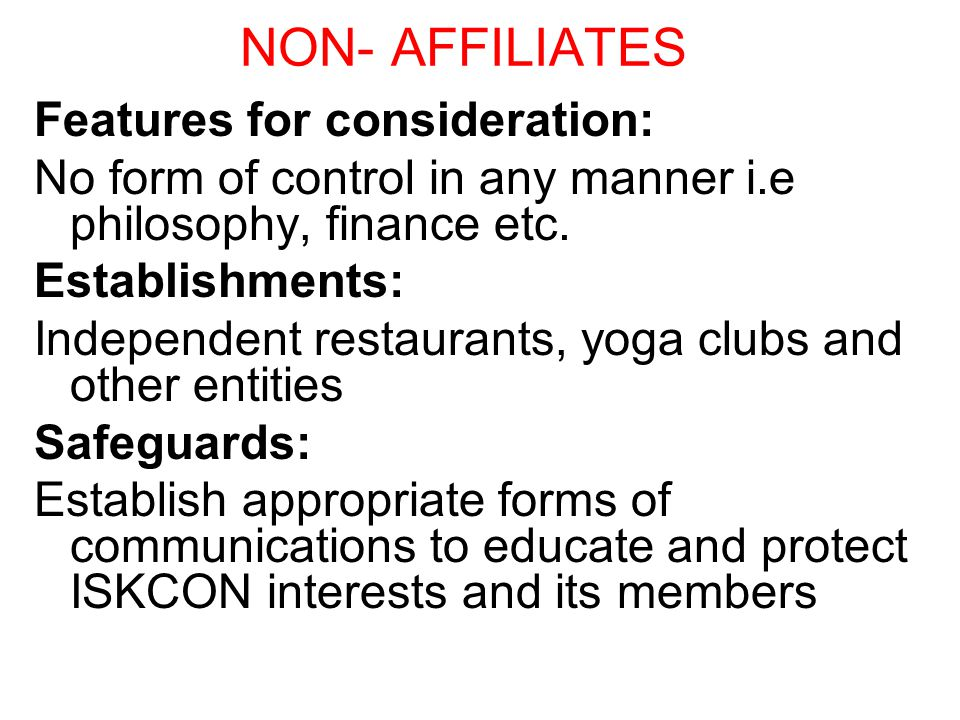 NON- AFFILIATES Features for consideration: