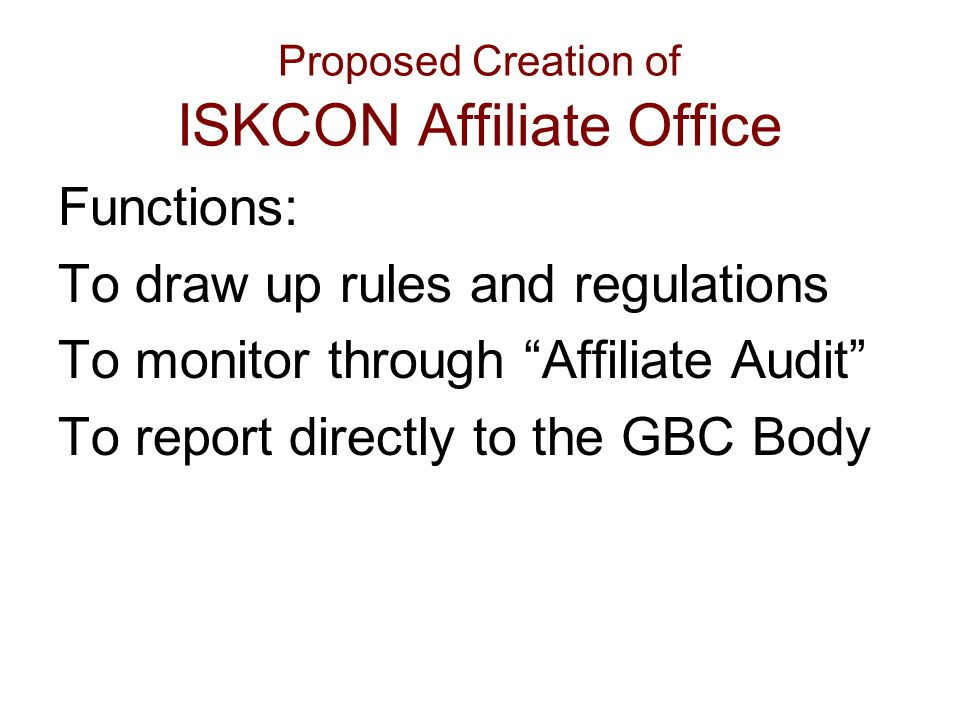 Proposed Creation of ISKCON Affiliate Office