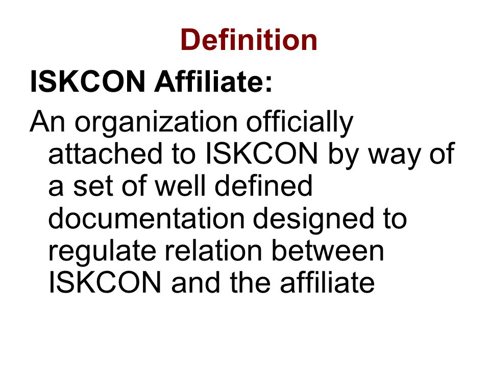 Definition ISKCON Affiliate: