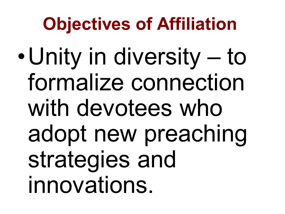 Objectives of Affiliation