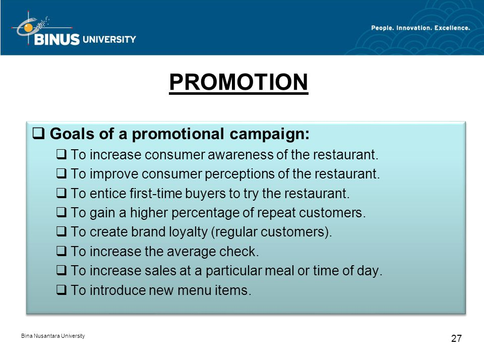PROMOTION Goals of a promotional campaign: