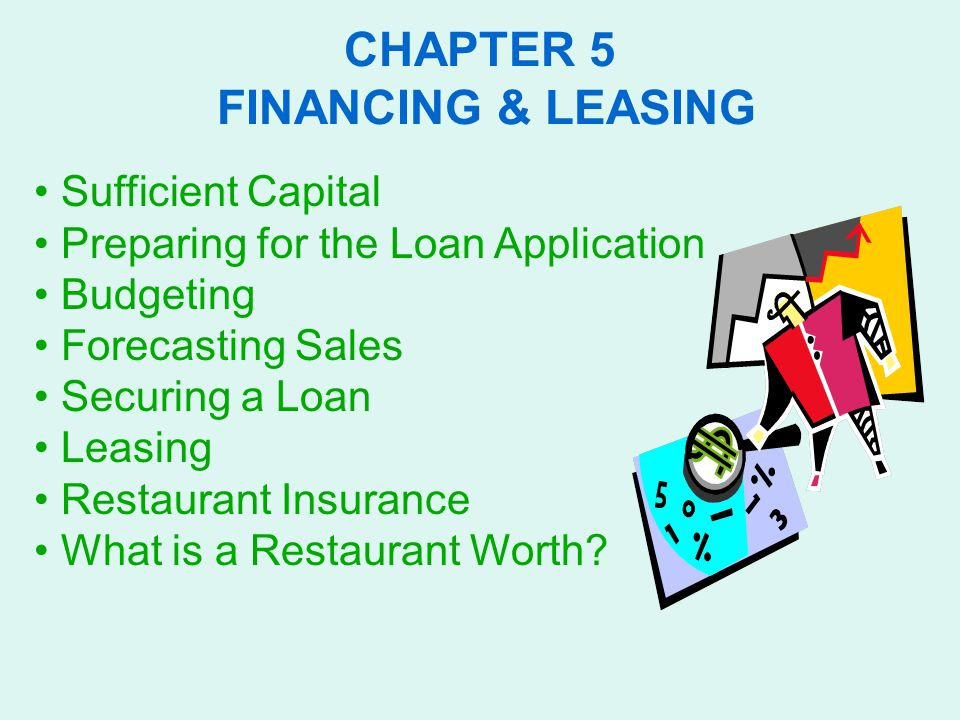 CHAPTER 5 FINANCING & LEASING