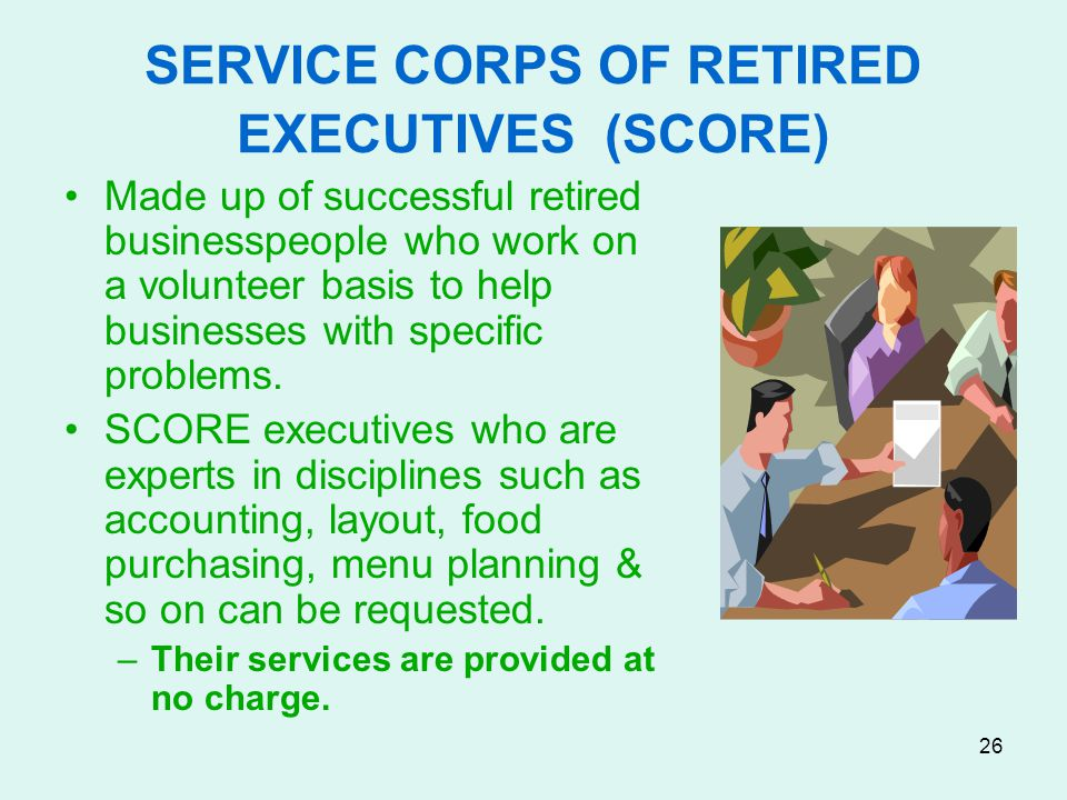 SERVICE CORPS OF RETIRED EXECUTIVES (SCORE)