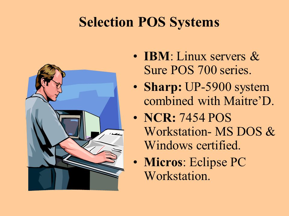 Selection POS Systems IBM: Linux servers & Sure POS 700 series.