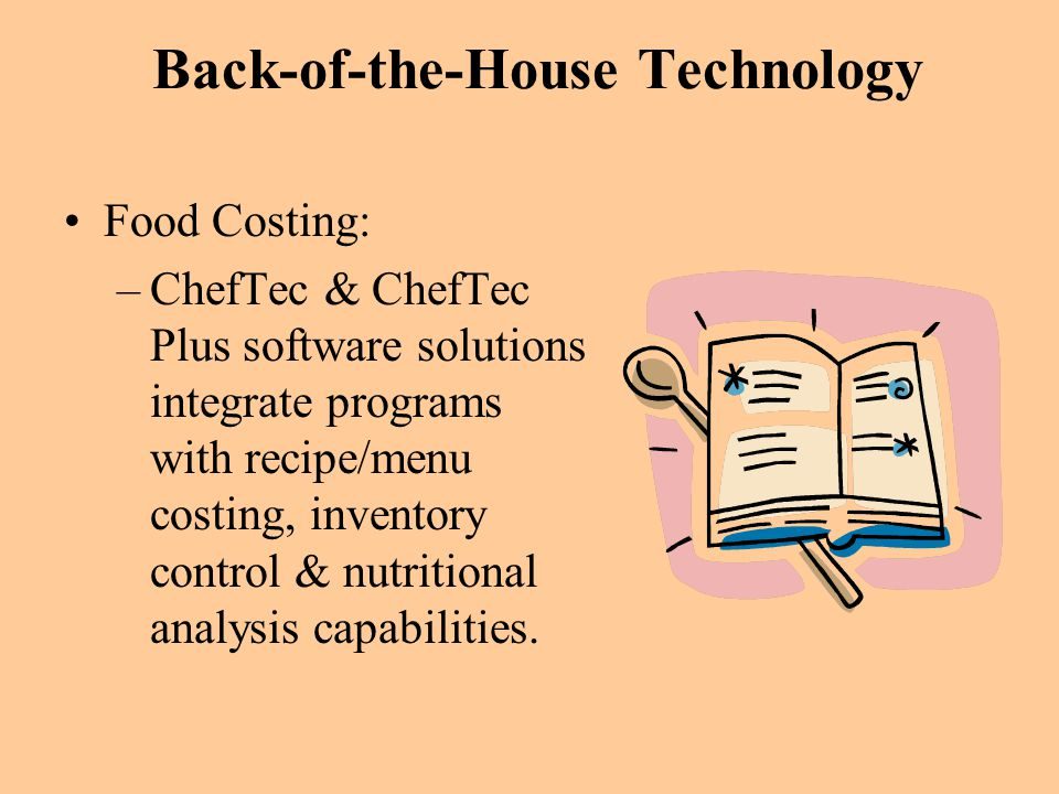 Back-of-the-House Technology
