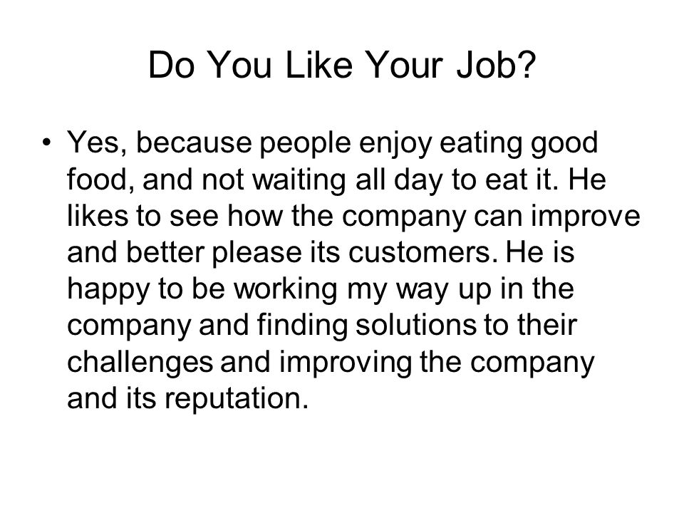 Do You Like Your Job