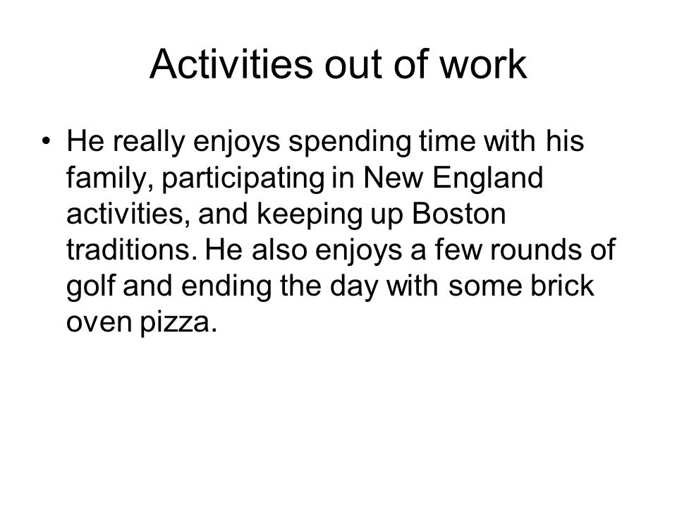 Activities out of work