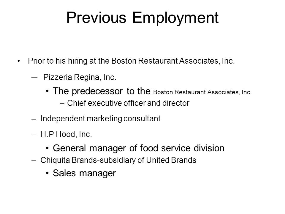 Previous Employment Pizzeria Regina, Inc.