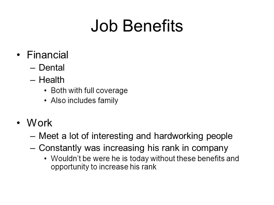 Job Benefits Financial Work Dental Health