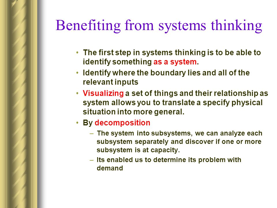 Benefiting from systems thinking