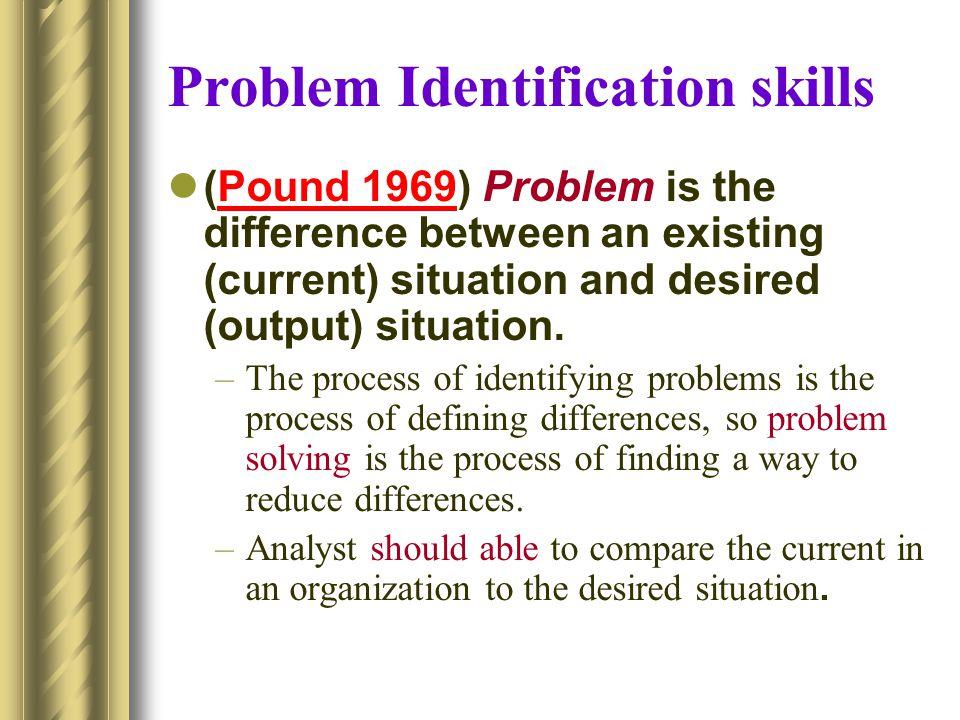 Problem Identification skills