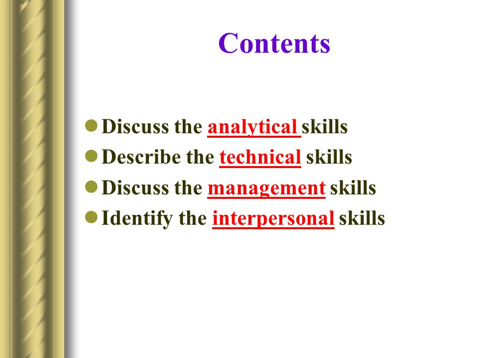 Contents Discuss the analytical skills Describe the technical skills
