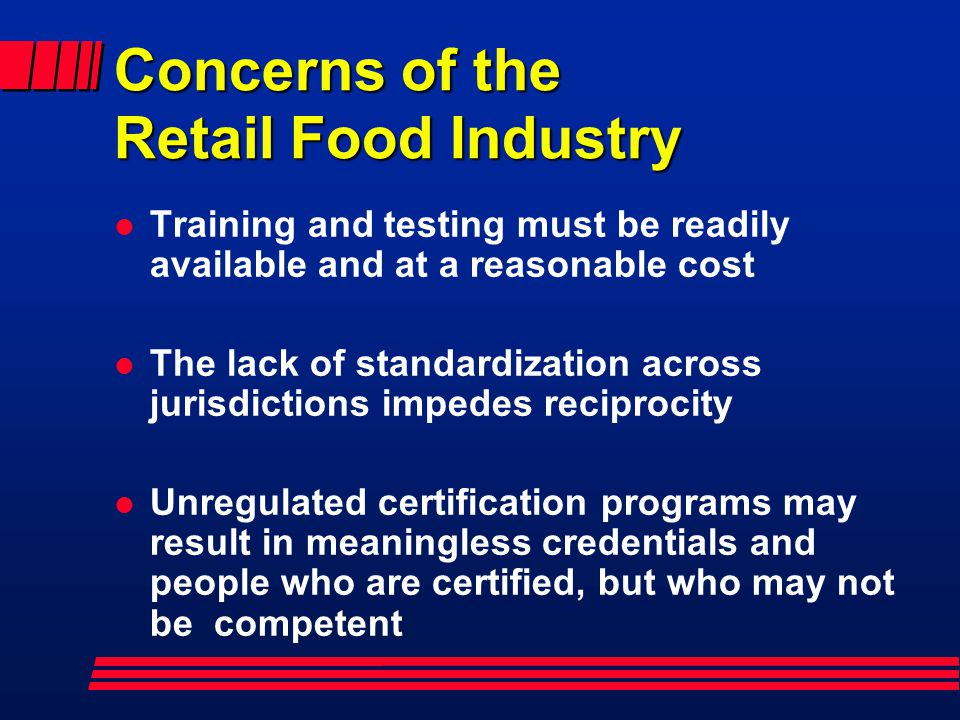 Concerns of the Retail Food Industry