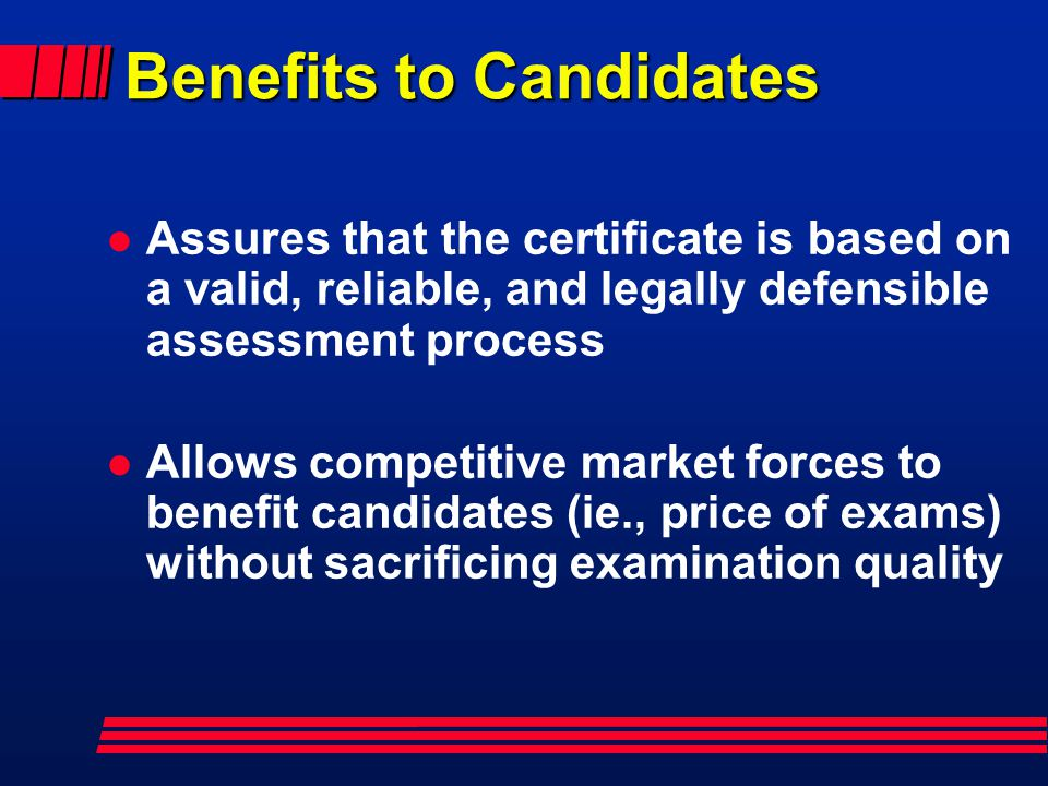 Benefits to Candidates