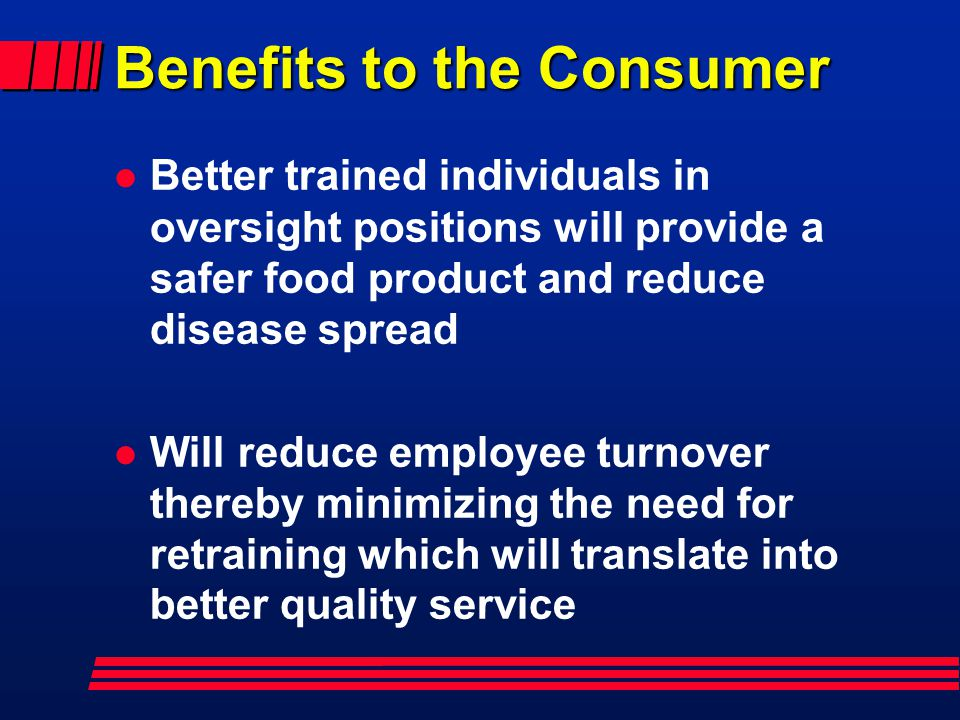 Benefits to the Consumer
