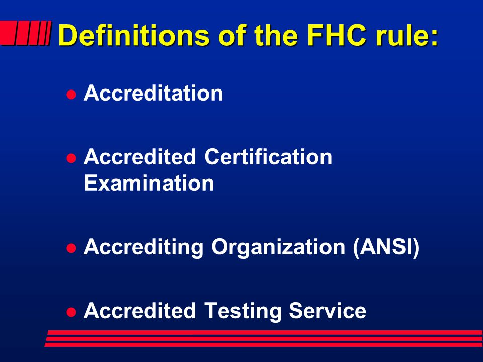 Definitions of the FHC rule: