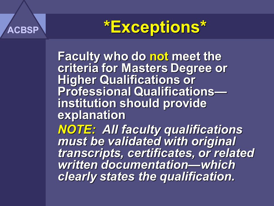 ACBSP *Exceptions*