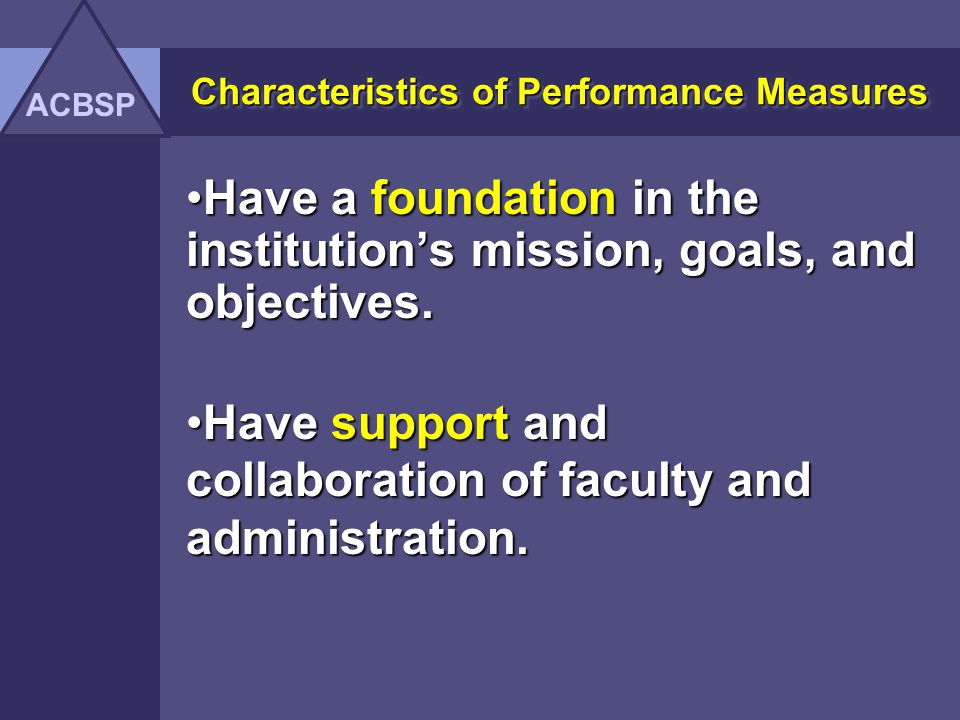 Characteristics of Performance Measures