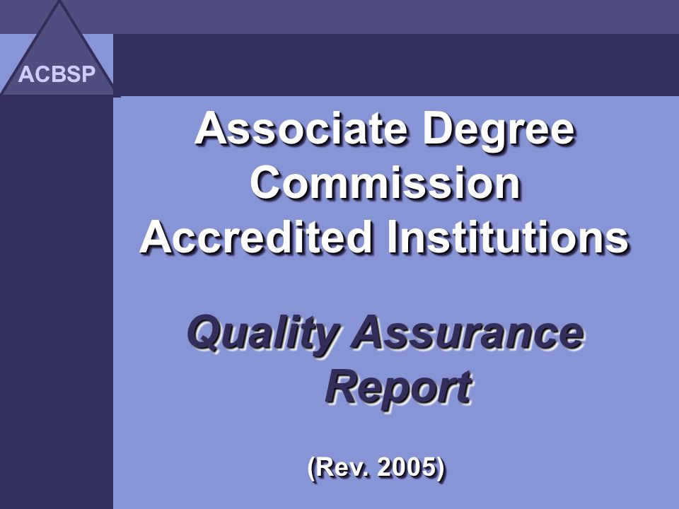 Associate Degree Commission Accredited Institutions