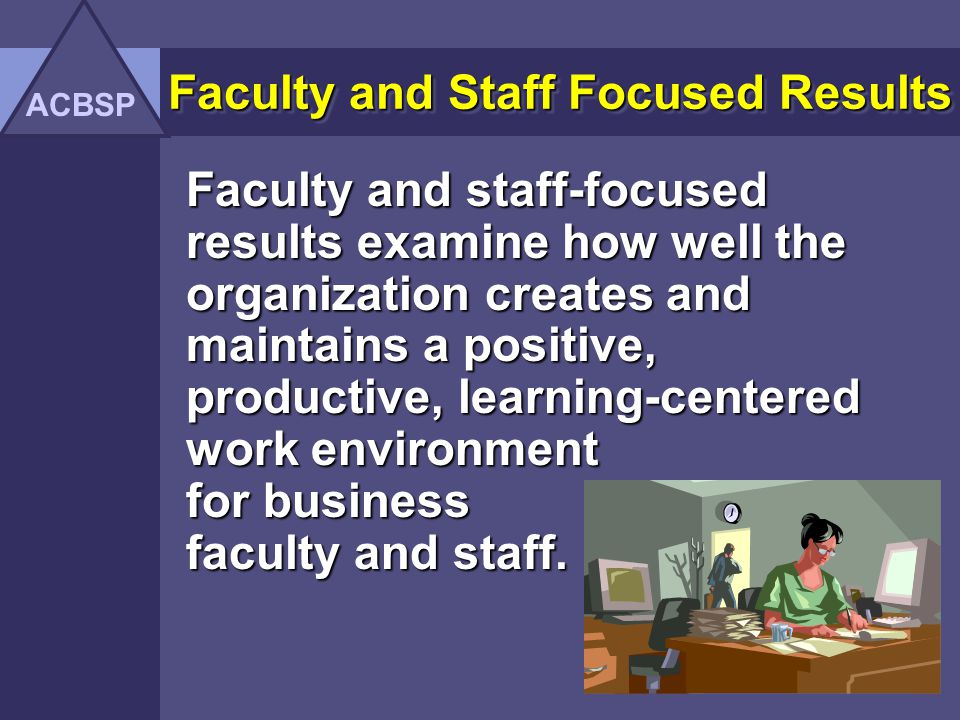 Faculty and Staff Focused Results
