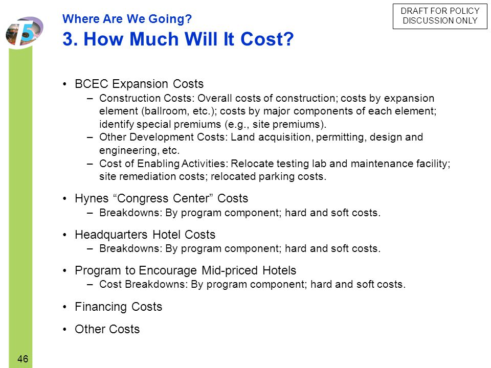 3. How Much Will It Cost Where Are We Going BCEC Expansion Costs