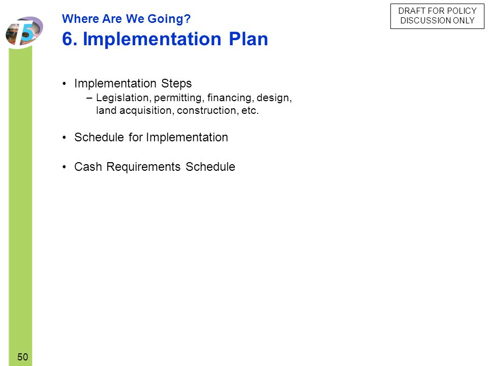 6. Implementation Plan Where Are We Going Implementation Steps