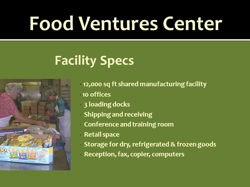 Food Ventures Center Facility Specs