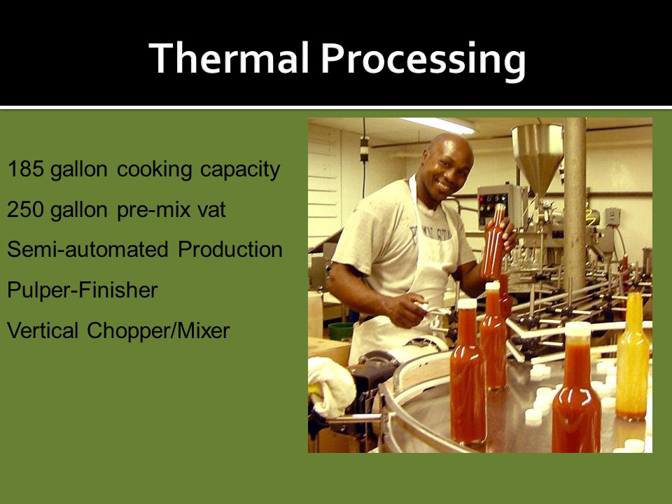 Thermal Processing 185 gallon cooking capacity 250 gallon pre-mix vat