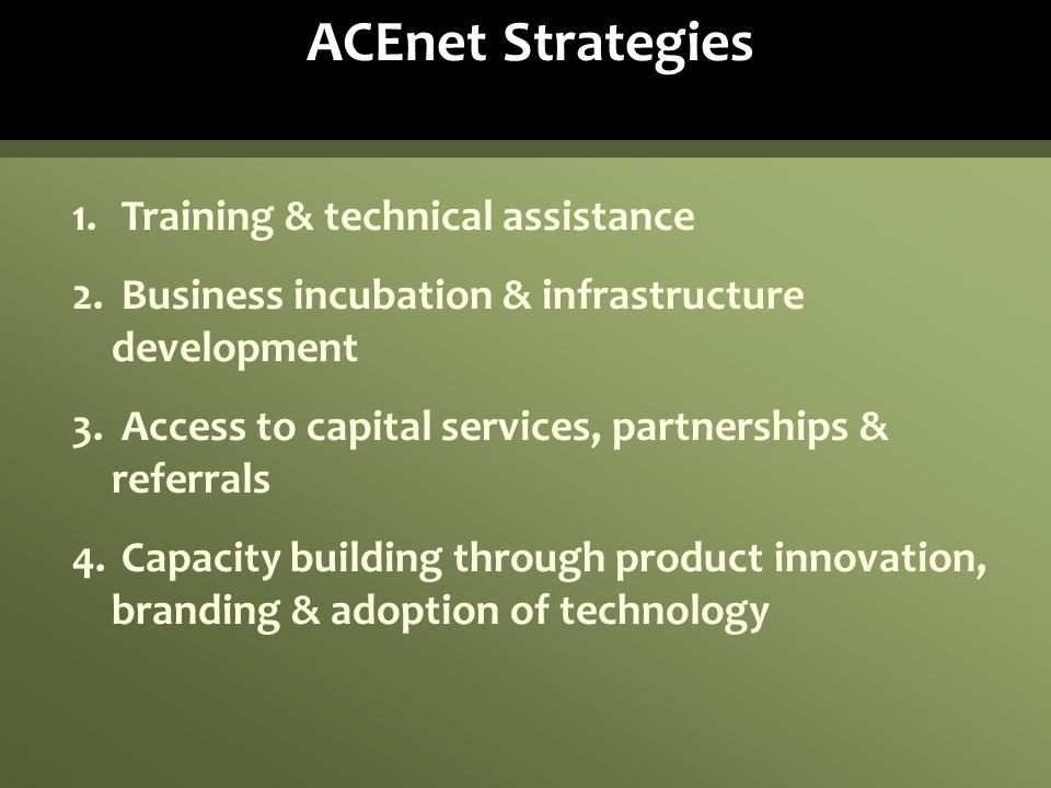 ACEnet Strategies Training & technical assistance
