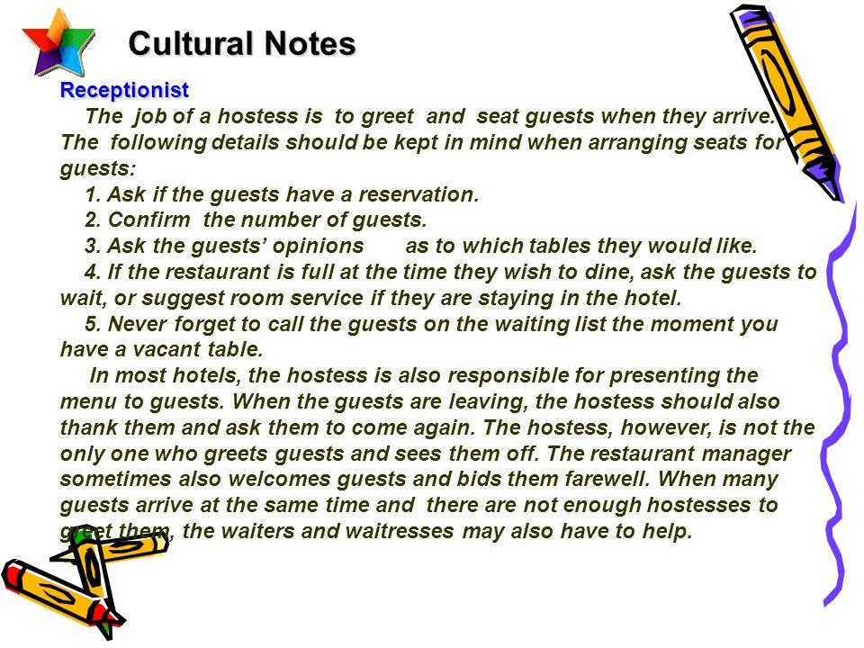 Cultural Notes Receptionist