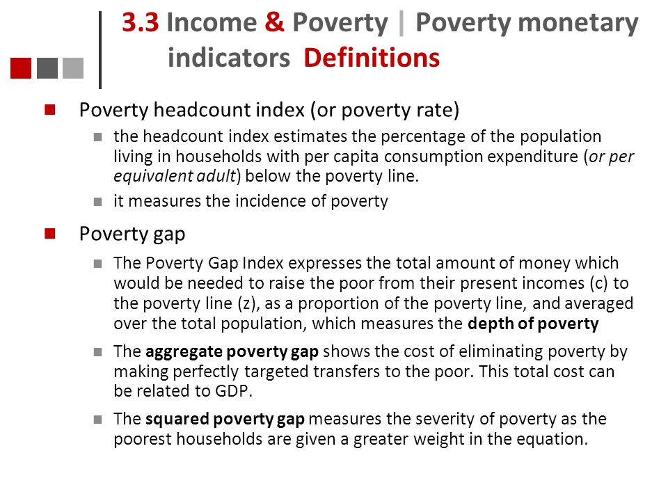 3.3 Income & Poverty | Poverty monetary indicators Definitions
