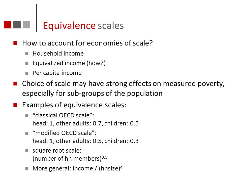Equivalence scales How to account for economies of scale
