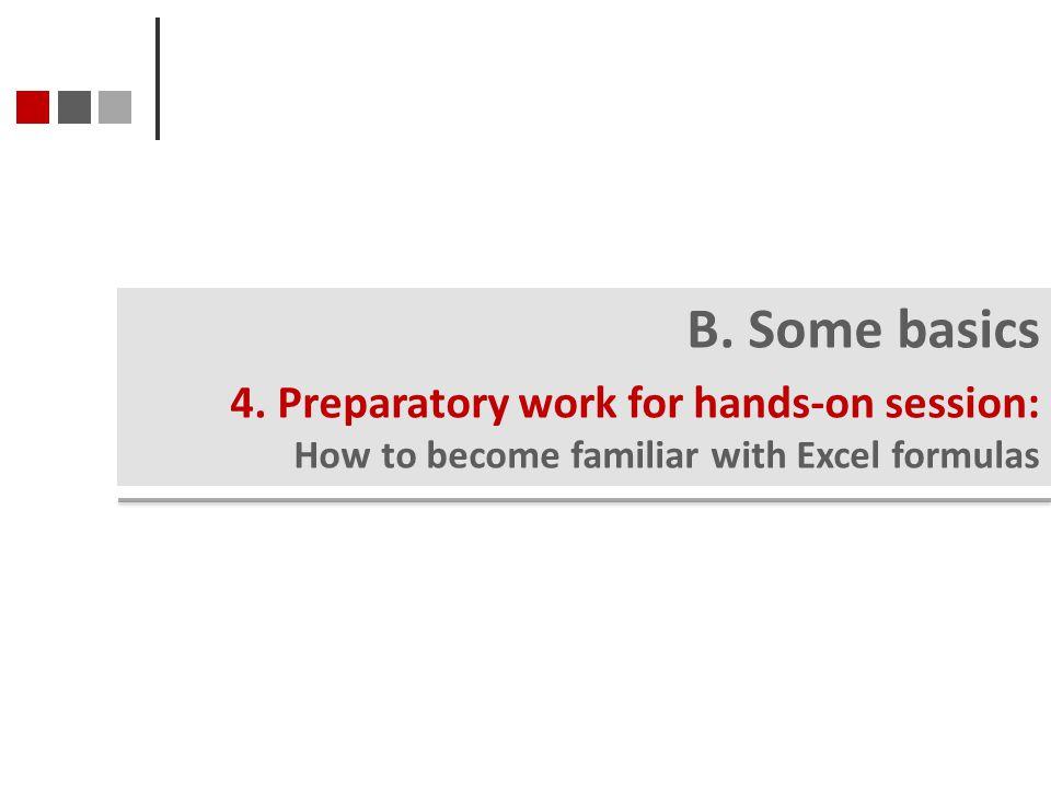 B. Some basics 4.