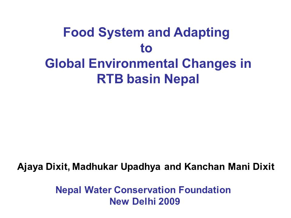 Food System and Adapting to Global Environmental Changes in