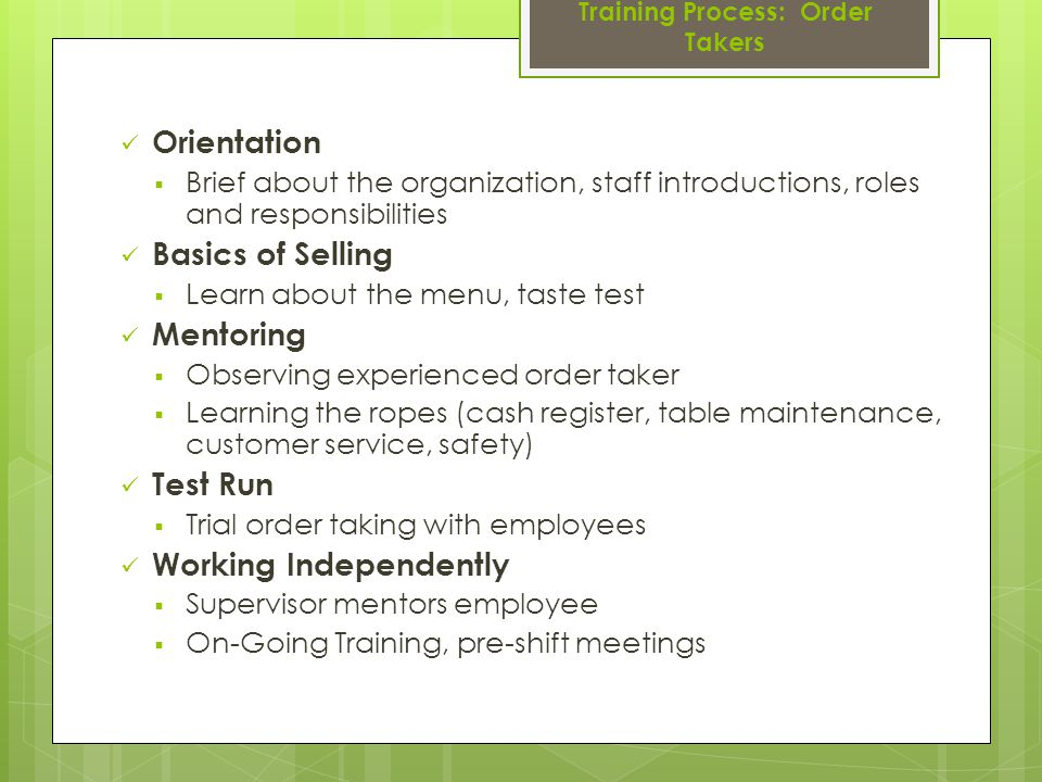 Training Process: Order Takers