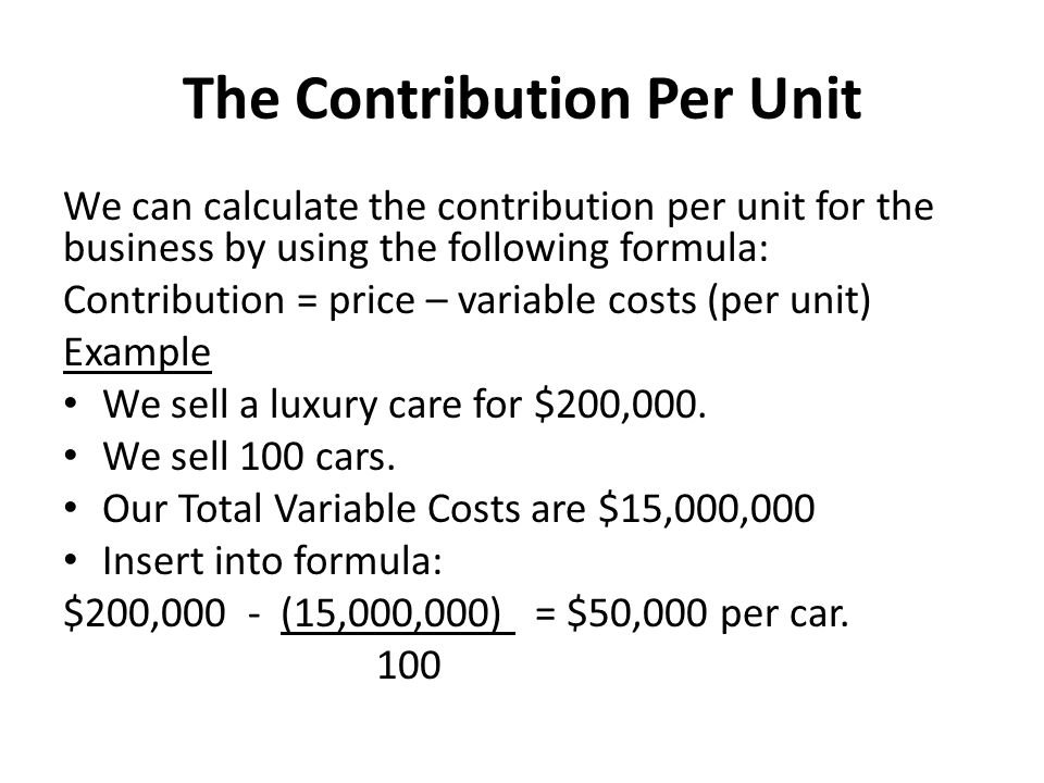 The Contribution Per Unit