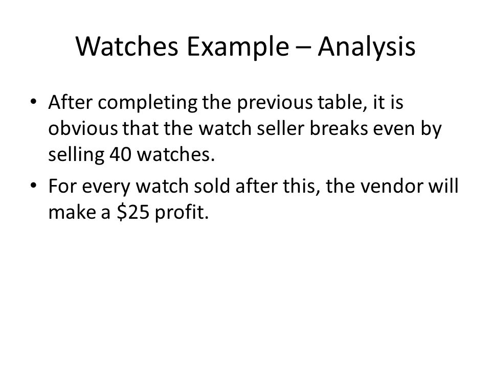 Watches Example – Analysis