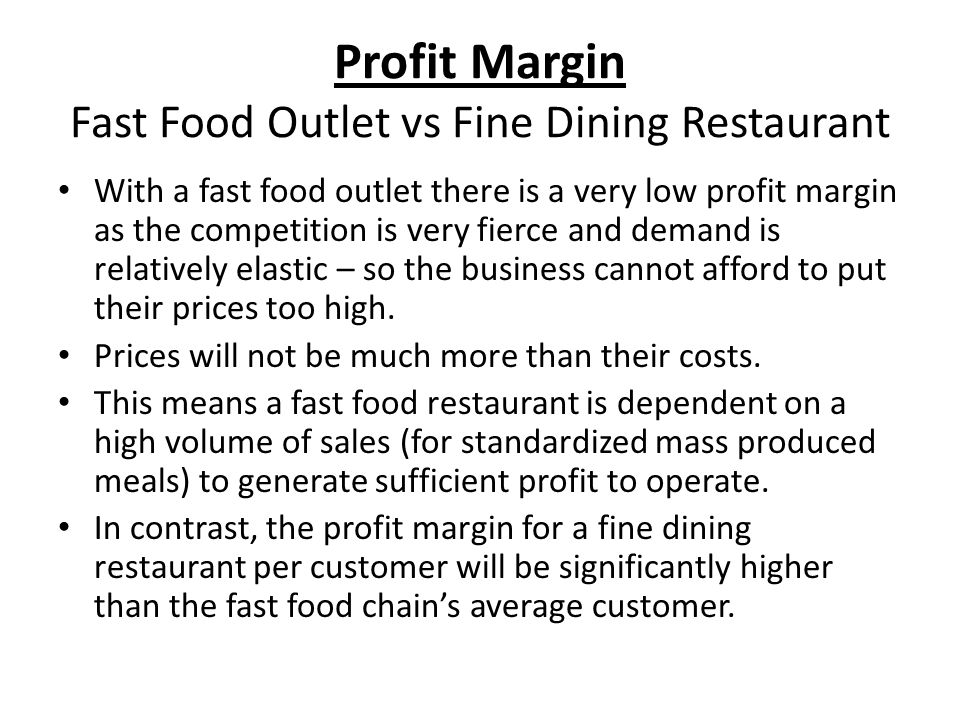 Profit Margin Fast Food Outlet vs Fine Dining Restaurant
