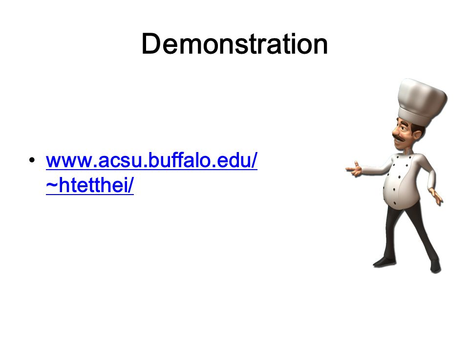 Demonstration www.acsu.buffalo.edu/~htetthei/
