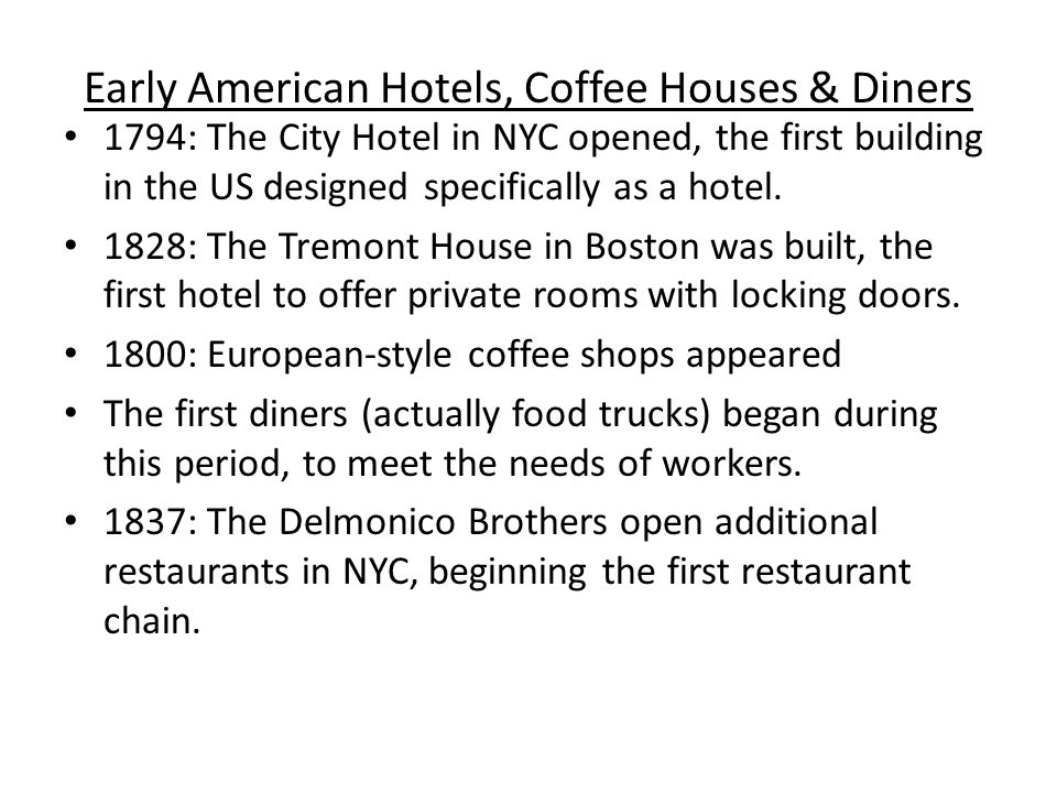 Early American Hotels, Coffee Houses & Diners