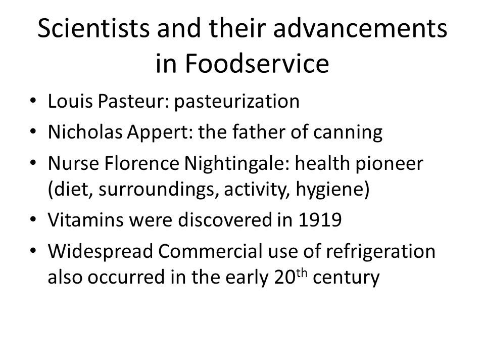 Scientists and their advancements in Foodservice