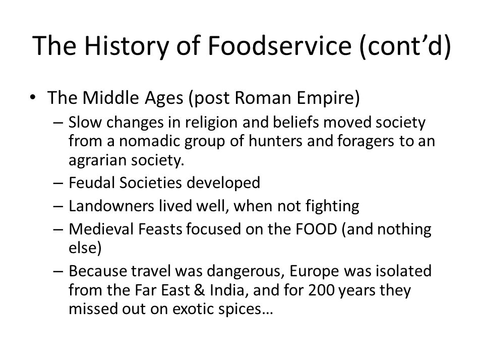 The History of Foodservice (cont'd)