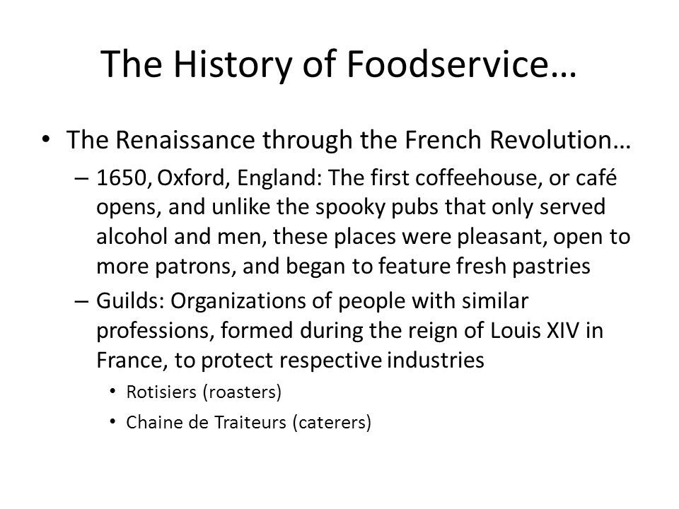 The History of Foodservice…