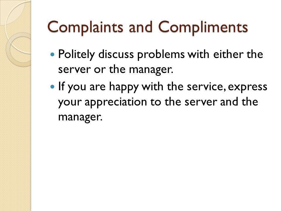 Complaints and Compliments