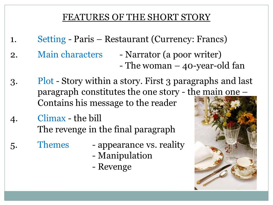 FEATURES OF THE SHORT STORY