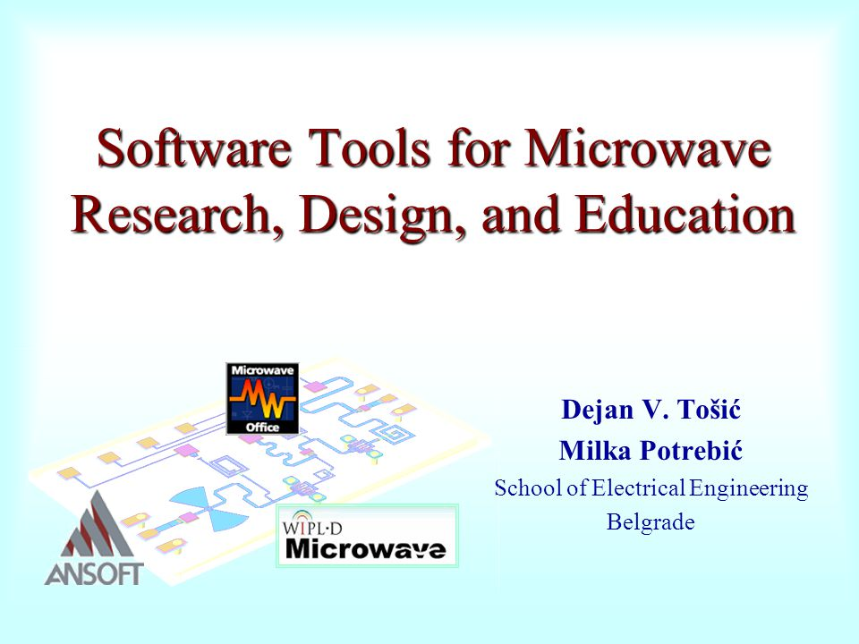 Software Tools for Microwave Research, Design, and Education