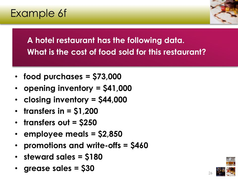 Example 6f A hotel restaurant has the following data.