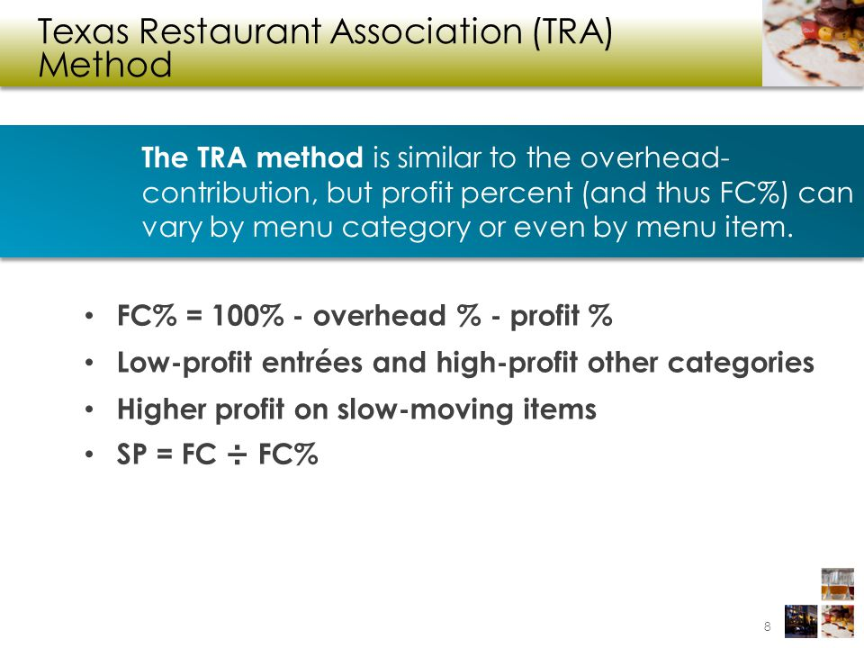 Texas Restaurant Association (TRA) Method