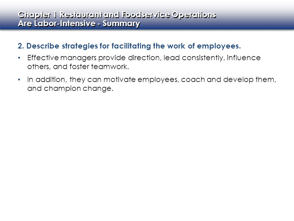 2. Describe strategies for facilitating the work of employees.